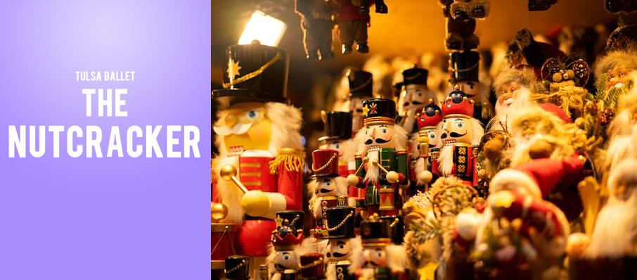 Tulsa Ballet - The Nutcracker at Chapman Music Hall
