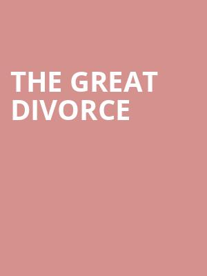 The Great Divorce at John H. Williams Theatre