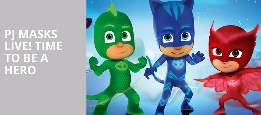 PJ Masks Live Time To Be A Hero, Chapman Music Hall, Tulsa