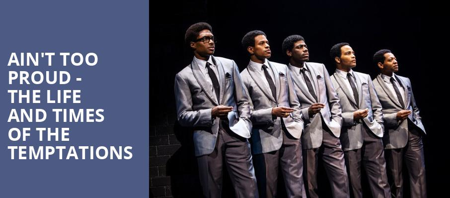 Aint Too Proud The Life and Times of the Temptations, Chapman Music Hall, Tulsa