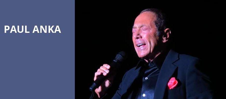 Paul Anka, River Spirit Casino, Tulsa